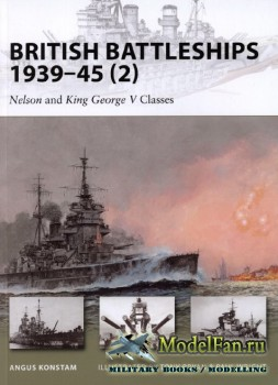 Osprey - New Vanguard 160 - British Battleships 1939-45 (2). Nelson and Kin ...