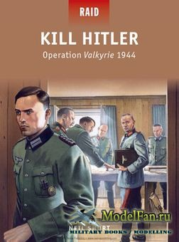 Osprey - Raid 40 - Kill Hitler: Operation Valkyrie 1944