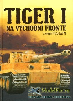 Tiger I na Vychodni Fronte (Jean Restayn)
