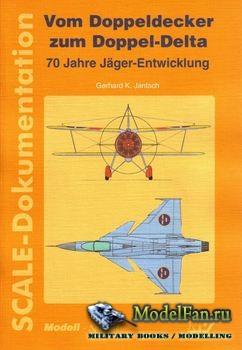 Vom Doppeldecker zum Doppel-Delta (Gerhard K.Jantsch)