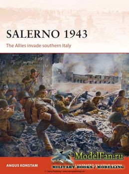 Osprey - Campaign 257 - Salerno 1943: The Allies Invade Southern Italy