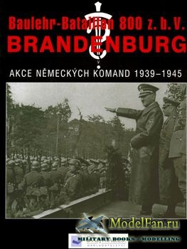 Baulehr-Batalion 800 z.b.V. Brandenburg I.cast (Franz Kurowski)