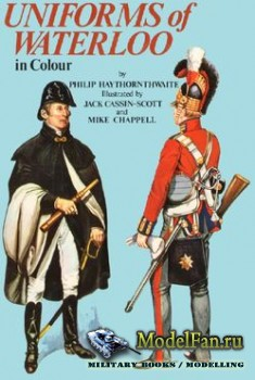 Blandford Press - Uniforms of Waterloo in Colour (Philip J. Haythornthwaite ...