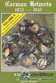 German Helmets 1933-1945 Vol.II: A Collector's Guide
