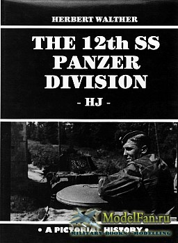 The 12th SS Panzer Division (Herbert Walther)