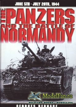 The Panzers and the Battle of Normandy (Georges Bernage)
