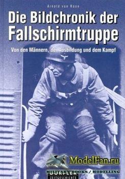 Die Bildchronik der Fallschirmtruppe 1935-1945 (Arnold von Roon)