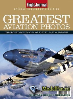 Flight Journal Special - Greatest Aviation Photos