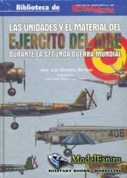 Las Unidades y el Material del Ejercito del Aire (Jose Luis Gonzalez Serra ...