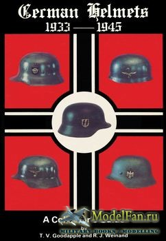 German Helmets 1933-1945 Vol.I: A Collector's Guide