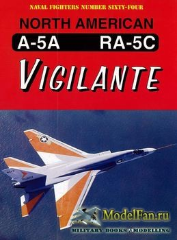Naval Fighters №64 - North American A-5A/RA-5C Vigilante