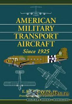 American Military Transport Aircraft Since 1925 (E.R.Johnson)