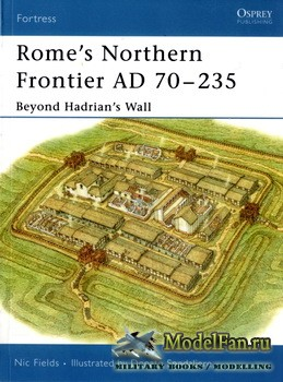 Osprey - Fortress 31 - Rome's Northern Frontier AD 70-235