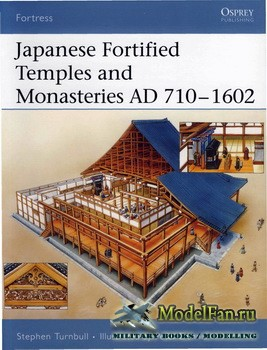 Osprey - Fortress 34 - Japanese Fortified Temples and Monasteries AD 710–10 ...