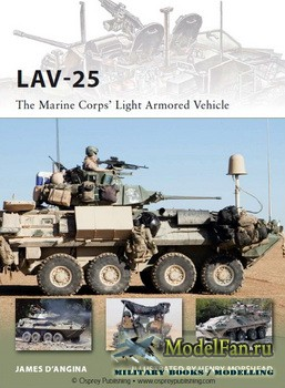 Osprey - New Vanguard 185 - LAV-25. The Marine Corps' Light Armored Vehicl ...