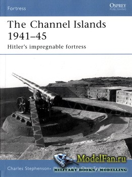 Osprey - Fortress 41 - The Channel Islands 1941-45