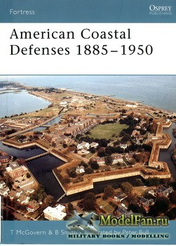 Osprey - Fortress 44 - American Coastal Defenses 1885-1950