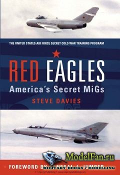 Osprey - General Aviation - Red Eagles: America's Secret MiGs