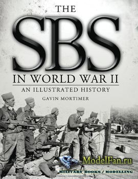 Osprey - General Military - The SBS in World War II: An Illustrated History