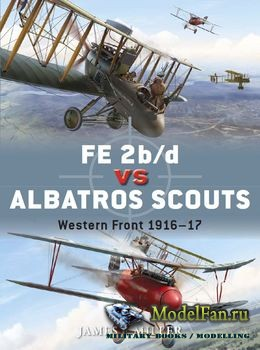 Osprey - Duel 55 - FE 2b/d vs Albatros Scouts: Western Front 1916-1917