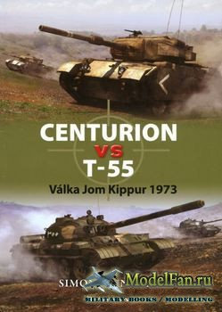 Centurion vs T55: Valka Jom Kippur 1973 (Simon Dunstan)