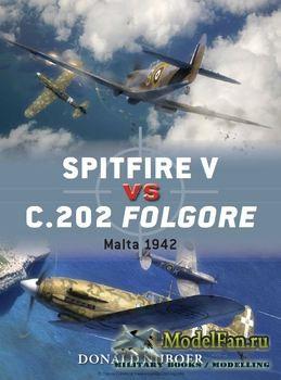 Osprey - Duel 60 - Spitfire V vs C.202 Folgore Malta 1942