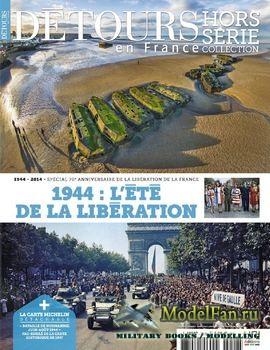 Dуtours en France Hors-Serie №28 - 1944: L'ETE de la Liberation