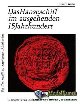 Das Hanseschiff im Ausgehenden 15 Jahrhundert (Heinrich Winter)