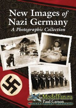 New Images of Nazi Germany (Paul Garson)