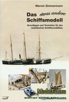 Das Etwas Andere Schiffsmodell (Werner Zimmermann)