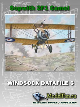 Windsock - Datafile 6 - Sopwith 2F1 Camel