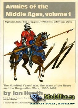 Armies of the Middle Ages Volume 1 (Ian Heath)