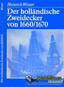 Der Hollandische Zweidecker von 1660-1670 (Heinrich Winter)