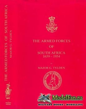 The Armed Forces of South Africa 1659-1954 (G.Tylden)