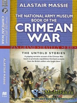 The National Army Museum Book of the Crimean War (Alastair Massie)