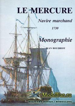 Le Mercure: Navire Marchand 1730 (Jean Boudriot)