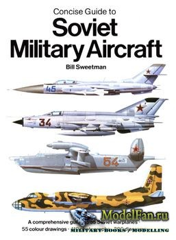 Concise Guide to Soviet Military Aircraft (Bill Sweetman)