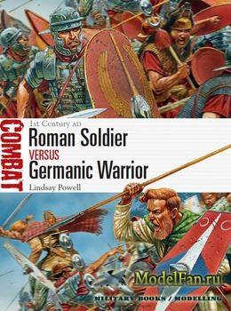 Osprey - Combat  6 - Roman Soldier vs Germanic Warrior