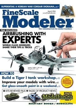 FineScale Modeler Vol.32 №03 (March) 2014