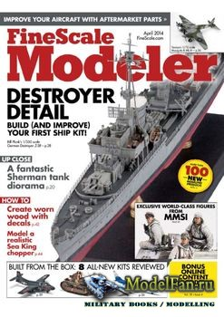 FineScale Modeler Vol.32 №04 (April) 2014