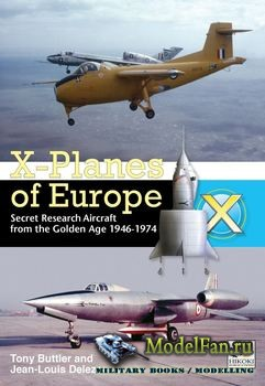 X-Planes of Europe (Tony Buttler; Jean-Louis Delezenne)