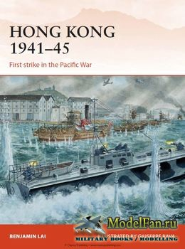 Osprey - Campaign 263 - Hong Kong 1941-1945: First strike in the Pacific War