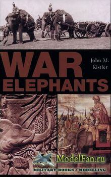 War Elephants (John M. Kistler)