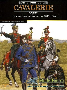 Osprey - Histoire de la Сavalerie 10 - La Cavalerie Autrichienne 1836-1866