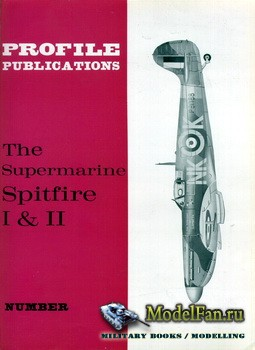 Profile Publications - Aircraft Profile №41 - The Supermarine Spitfire Mk.I ...