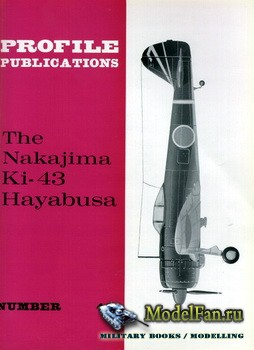 Profile Publications - Aircraft Profile №46 - The Nakajima Ki-43 Hayabusa