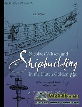 Nicolaes Witsen and Shipbuilding in the Dutch Golden Age