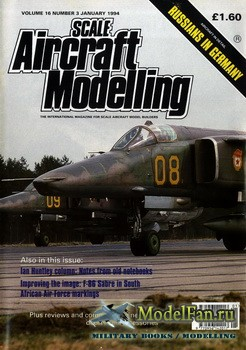 Scale Aircraft Modelling (January 1994) Vol.16 №3