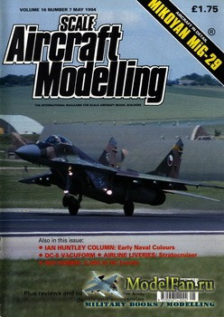 Scale Aircraft Modelling (May 1994) Vol.16 №7