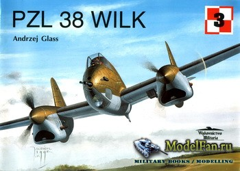 Wydawnictwo Militaria (Avia Series №3) - PZL 38 Wilk